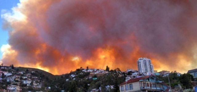 Chile / Valparaíso : LOS INCENDIOS Y LAS CATÁSTROFES SE AGRAVAN, POR LA BÚSQUEDA DELIBERADA DEL CAPITALISMO DE BENEFICIOS