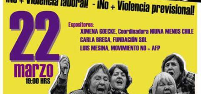 Chile – Foro Debate: Ni Una Menos preparando la Gran Marcha del 26 de Marzo, NO + AFP