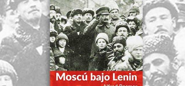Libro:  Moscú bajo Lenin, de Alfred Rosmer