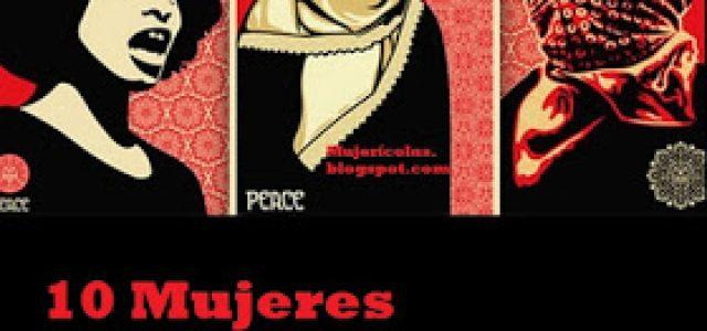 10 mujeres revolucionarias que marcaron un camino y que la historia oficial trata de ignorar