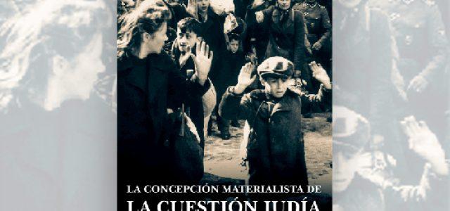 La concepción materialista de la cuestión judía de Abraham León