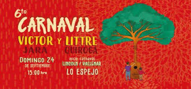 Chile – Lo Espejo: 6to. Carnaval Victor y Littre