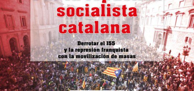 Visca Catalunya lliure, republicana i socialista!