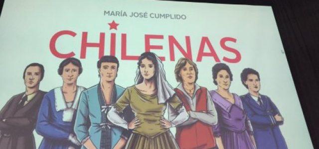 """""""Chilenas"""", de María José Cumplido, el libro de las 10 heroínas luminosas"""