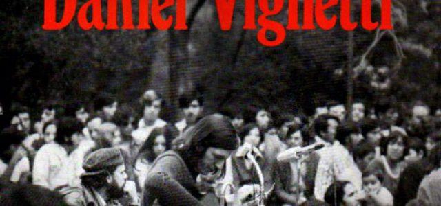 Murió a los 78 años el cantautor uruguayo Daniel Viglietti