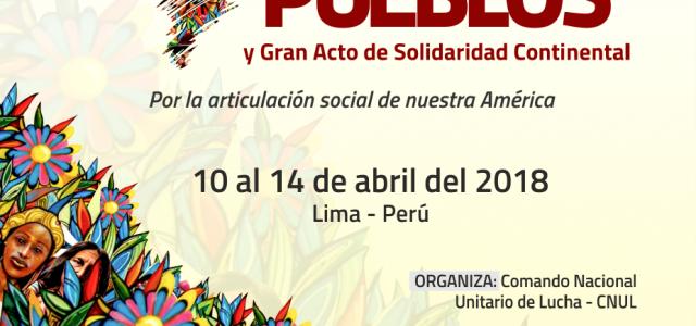 Perú:Cumbre de los Pueblos y Gran Acto de Solidaridad Continental.10 al 14 de Abril 2018.En Lima