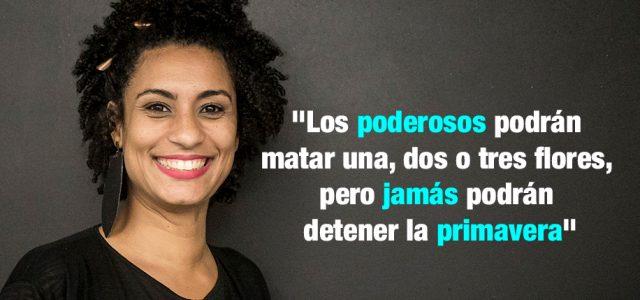 Brasil –¡Transformar el duelo en lucha!   Concejala Marielle Franco del PSOL ejecutada en Rio do Janeiro