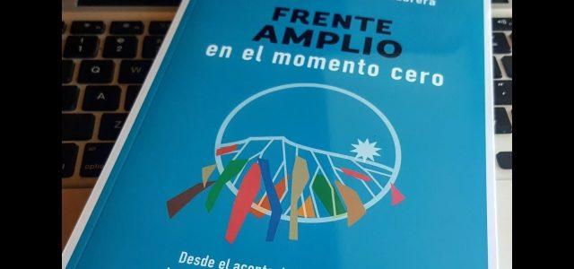 """Chile – Lanzamiento del libro """"Frente Amplio  en el momento cero"""""""