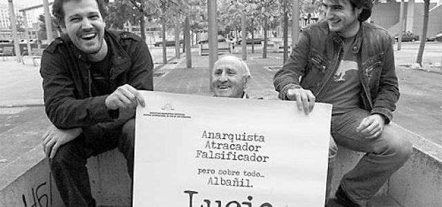 LUCIO, LUCIO URTUBIA, ANARQUISTA, ALBAÑIL…