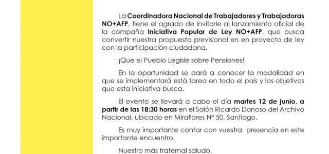 Chile – Invitación a lanzamiento campaña Iniciativa Popular de Ley NO+AFP