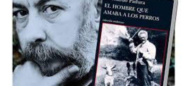Padura, Lenin, Stalin yEl hombre que amaba los perros