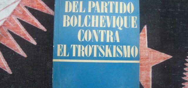 CONTRA EL TROTSKISMO