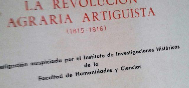 Uruguay –La Revolución Agraria Artiguista: Una tenaz omisión histórica
