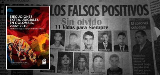 Colombia – 'Falsos positivos': macabra estrategia para mostrar que se estaba ganando la guerra