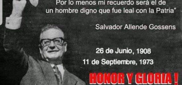 Honor y Gloria a Salvador Allende Gossens