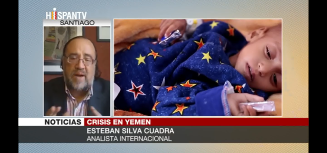 Esteban Silva en Hispantv:  «Sin presión internacional y sin visibilidad en los medios la agresión contra Yemen no se detendrá.»