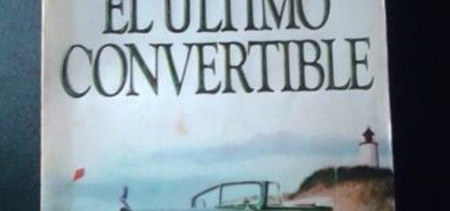 """Anton Myrer y su novela """"El último Convertible"""", retrato de la desesperanza de los jóvenes que regresaron de la segunda guerra mundial"""