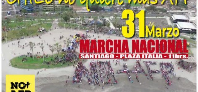 """Marcha Nacional 31 de Marzo """"CHILE NO QUIERE MAS AFP"""""""