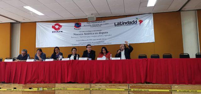"""III Conferencia Regional de Latindadd en México: """"El fundamentalismo neoliberal impulsa una agenda de""""tierra arrasada"""". Asumimos el desafío de contribuir a potenciar la resistencia""""."""