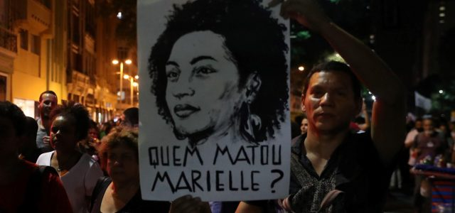Brasil – Clamor de justicia. ¿Quién ordenó matar a Marielle? ¿Y por qué?