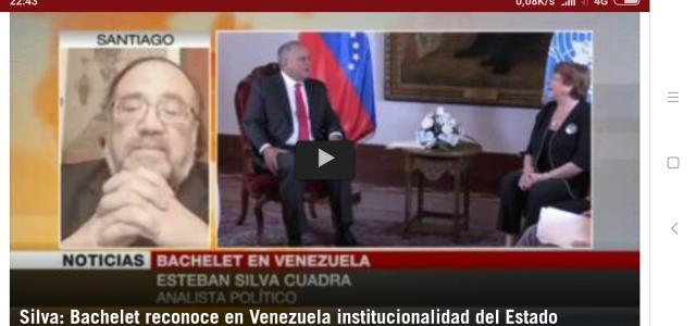 Bachelet reconoce en Venezuela institucionalidad del Estado. Análisis de Esteban Silva de la visita de MB a Venezuela