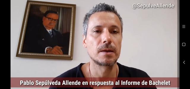 Pablo Sepúlveda Allende, nieto de Salvador Allende, analiza Informe Bachelet sobre Venezuela y lo califica de parcializado, deshonesto, cobarde y peligroso.