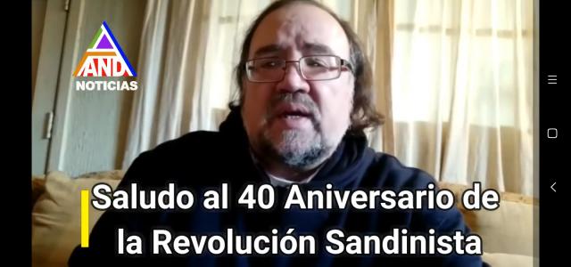 40 Años Revolución Popular Sandinista. Homenaje de Esteban Silva desde Chile.