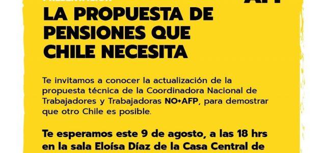 9 de agosto: presentación de  la actualización de la propuesta de pensiones de NO + AFP