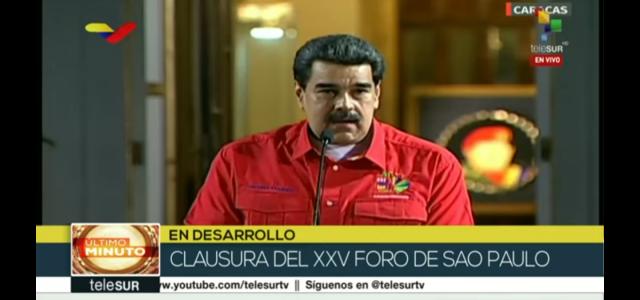 Discurso del Presidente Nicolás Maduro en la Clausura del XXV Encuentro del Foro de Sao Paulo