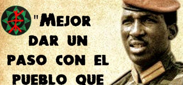 Thomas Sankara, Presidente socialista de Burkina Faso, África. A 33 años de su asesinato: Sólo la lucha libera.
