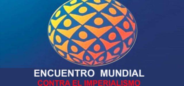 DECLARACIÓN FINAL DEL ENCUENTRO MUNDIAL  CONTRA EL IMPERIALISMO