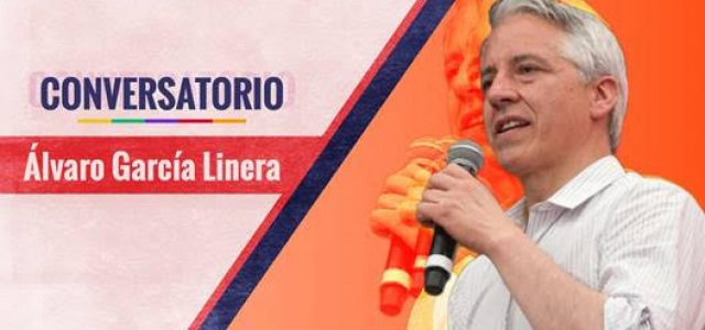 Conversatorio con Álvaro García Linera