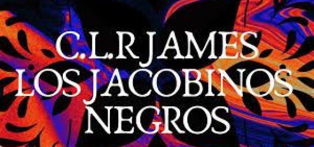 El autor de Los Jacobinos Negros
